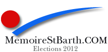 MemoireStBarth.COM - Elections territoriales et législatives 2012